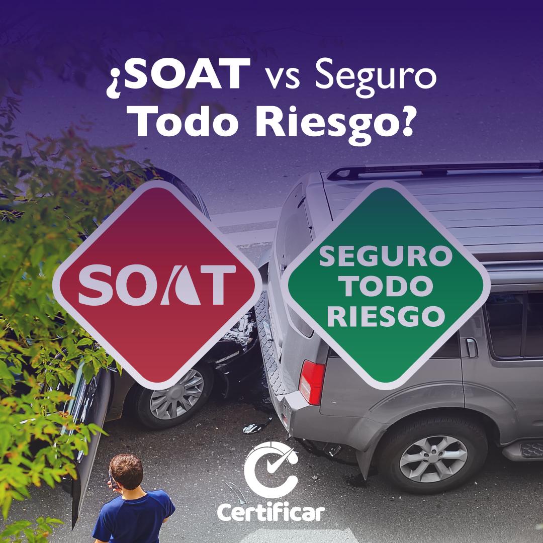 SOAT vs Seguro Todo Riesgo Certificar Vehiculo usado