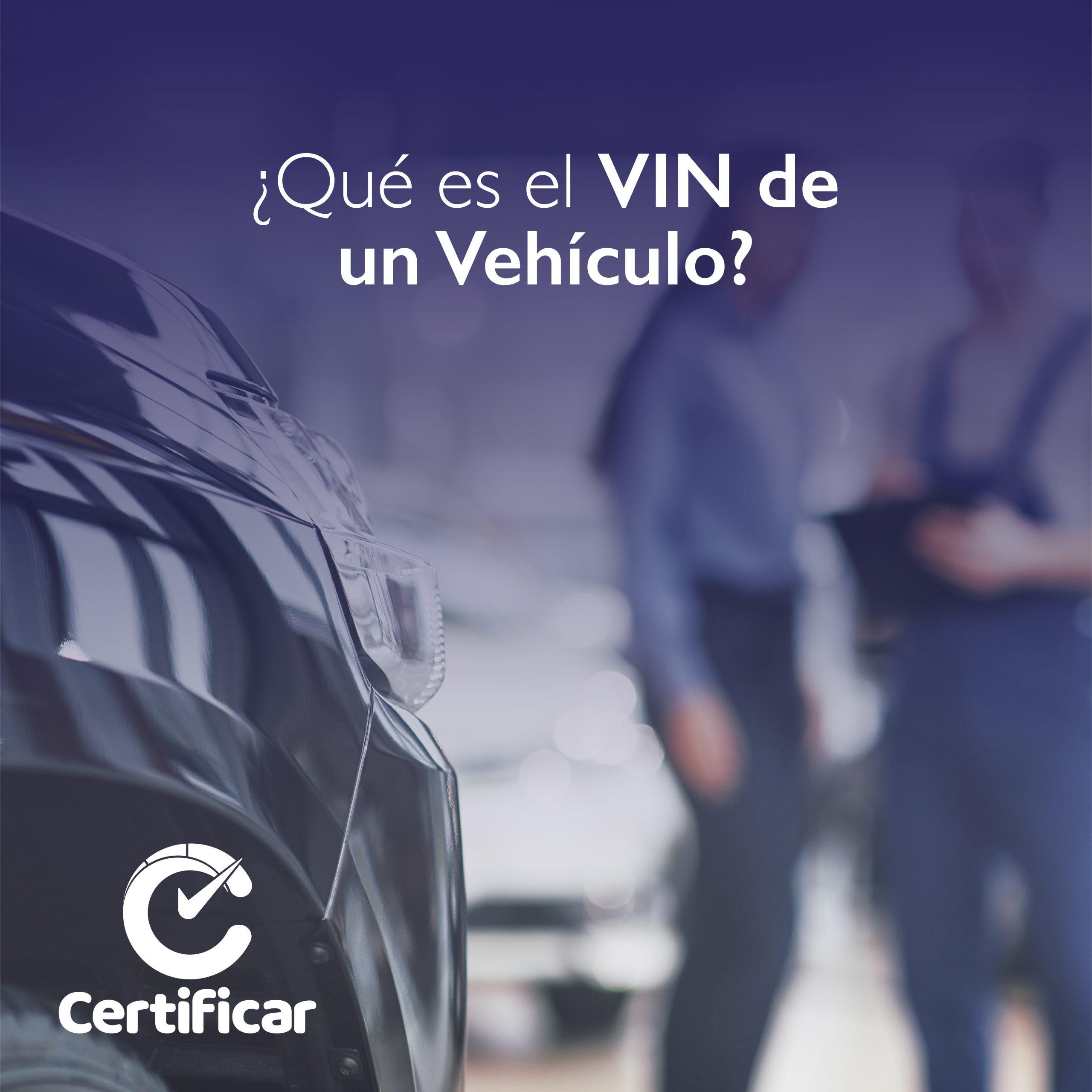 VIN de un vehiculo usado Certificar